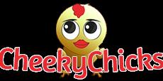 Cheeky Chicks